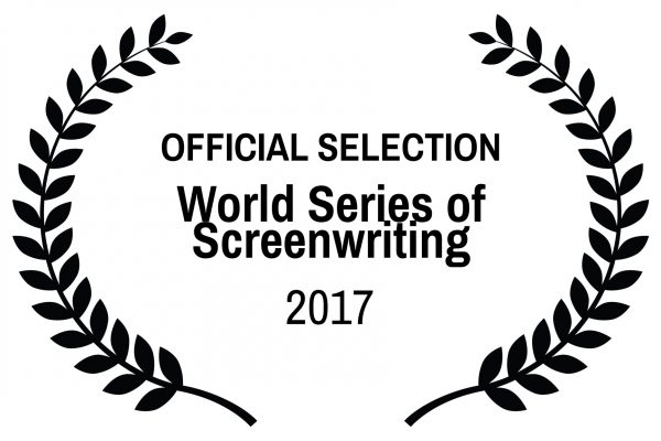 OFFICIAL SELECTION - World Series of Screenwriting - 2017
